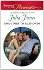 From Dirt to Diamonds (Harlequin Presents, No 3014)