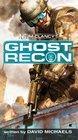 Tom Clancy's Ghost Recon (Tom Clancy's Ghost Recon, Bk 1)