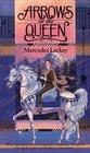 Arrows of the Queen (Heralds of Valdemar, Bk 1)