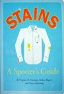 Stains a Spotter's Guide