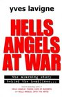 Hells Angels at War Hells Angels and Their Violent Conspiracy to Supply Illegal Drugs to the World