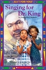 Singing For Dr King
