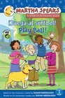 Martha habla Juega al sftbol Martha Speaks Play Ball