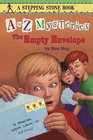 The Empty Envelope (A to Z Mysteries, Bk 5)