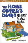 The Home Owner's Diary: Keep Important Facts About Your Home