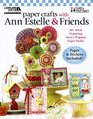 Paper Crafts with Ann Estelle  Friends