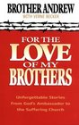 For the Love of My Brothers
