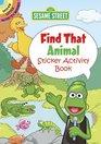 Sesame Street Find That Animal Sticker Activity Book
