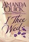 I Thee Wed (Vanza, Bk 2)
