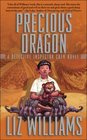 Precious Dragon (Detective Inspector Chen, Bk 3)