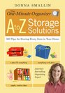 One-Minute Organizer A to Z Storage Solutions 500 Tips for Storing Every Item in Your Home