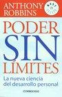 Poder sin limites / Unlimited Power La Nueva Ciencia Del Desarrollo Personal / The New Science of Personal Development