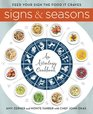 Signs and Seasons An Astrology Cookbook