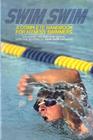 Swim Swim A Complete Handbook for Fitness Swimmers