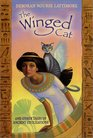 The Winged Cat And Other Tales of Ancient Civilizations