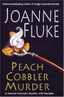 Peach Cobbler Murder (Hannah Swensen, Bk 7)