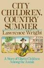 City Children Country Summer