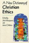 A New Dictionary of Christian Ethics