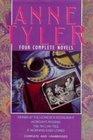 Anne Tyler : Four Complete Novels