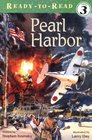 Pearl Harbor (Ready to Read, Level 3)