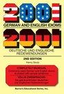 2001 German and English Idioms 2001 Deutsche und Englische Redewendungen
