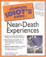 Complete Idiot's Guide to NearDeath Experiences