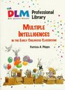 Multiple Intelligence in the Early Childhood Classroom