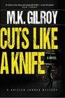 Cuts Like a Knife: A Novel (A Kristen Conner Mystery) (Volume 1)