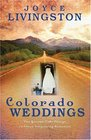 Colorado Weddings (Inspirational Romance Readers)