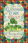 The Winding Ways Quilt (Elm Creek Quilts, Bk 12)