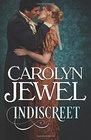 Indiscreet A Regency Historical Romance