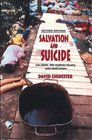 Salvation and Suicide: Jim Jones, the Peoples Temple, and Jonestown (Religion in North America)