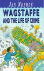 Wagstaffe and the Life of Crime