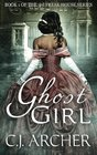 Ghost Girl: Book 1 of the 3rd Freak House Trilogy (Volume 1)
