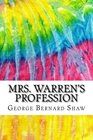 Mrs Warren's Profession Includes MLA Style Citations for Scholarly Secondary Sources Peer-Reviewed Journal Articles and Critical Essays