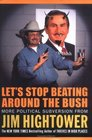 Let\'s Stop Beating Around the Bush