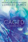 Caged (Mastered, Bk 4)