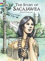 The Story of Sacajawea Coloring Book (Dover Pictorial Archives)