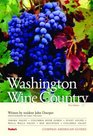 Compass American Guides Washington Wine Country 1st Edition