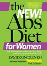 The New Abs Diet for Women The Six-Week Plan to Flatten Your Stomach and Keep You Lean for Life