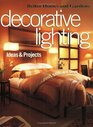 Decorative Lighting Ideas  Projects