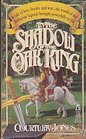 In the Shadow of the Oak King (Dragon's Heirs, vol. 1)