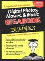 Digital Photos Movies  Music Gigabook For Dummies