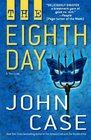 The Eighth Day A Thriller