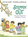 Steppin' Out Playful Rhymes for Toddler Times
