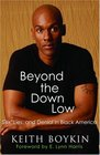Beyond the Down Low : Sex, Lies, and Denial in Black America