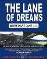 The Lane of Dreams A Complete History of White Hart Lane