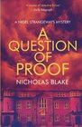 A Question of Proof A Nigel Strangeways Mystery