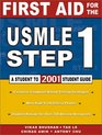 First Aid for the USMLE Step 1 2001  Student to Student Guide