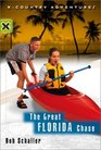 The Great Florida Chase (X-Country Adventures)